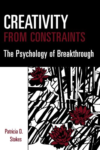 9780826178459: Creativity from Constraints: The Psychology of Breakthrough