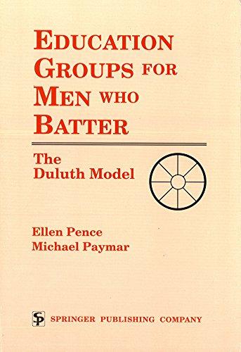9780826179906: Education Groups for Men Who Batter: The Duluth Model