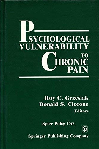 9780826180704: Psychological Vulnerability to Chronic Pain