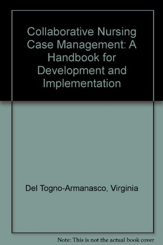9780826181107: Collaborative Nursing Case Management: A Handbook for Development and Implementation