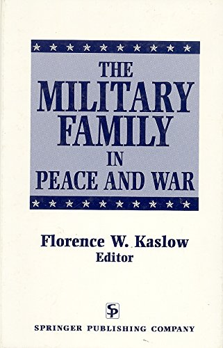 The Military Family in Peace and War