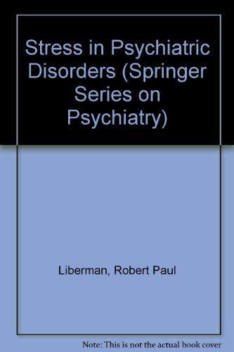 9780826183101: Stress in Psychiatric Disorders (Springer Series on Psychiatry)