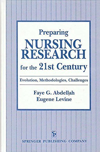 9780826184405: Preparing Nursing Research for the 21st Century