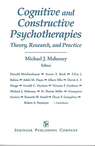 9780826186119: Cognitive and Constructive Psychotherapies: Theory, Research and Practice