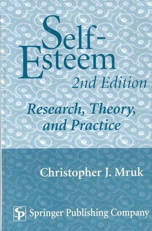 9780826187512: Self-Esteem: Research, Theory, and Practice (2nd Edition)