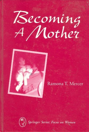 9780826189707: Becoming a Mother: Research on Maternal Identity from Rubin to the Present (Springer Series: Focus on Women)