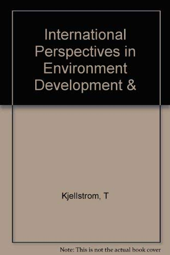 International Perspectives on Environment, Development, and Health: Toward a Sustainable World.; A ...