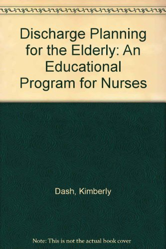 Discharge Planning for the Elderly - A Guide for Nurses (GIFT QUALITY)
