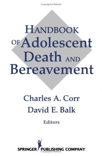 9780826192400: Handbook of Adolescent Death and Bereavement