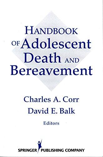 9780826192417: Handbook of Adolescent Death and Bereavement