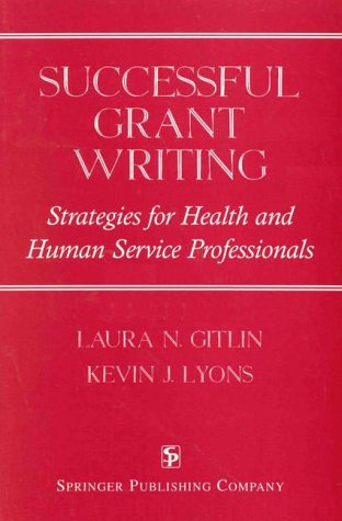 9780826192608: Successful Grant Writing: Strategies for Health and Human Service Professionals