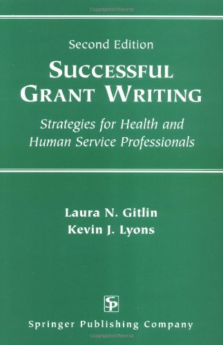 9780826192615: Successful Grant Writing: Strategies for Health and Human Service Professionals, Second Edition (Gitlin, Successful Grant Writing)