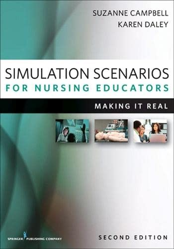 9780826193261: Simulation Scenarios for Nursing Educators, Second Edition: Making It Real