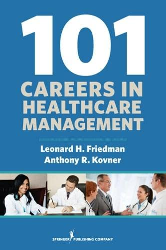 9780826193346: 101 Careers in Healthcare Management