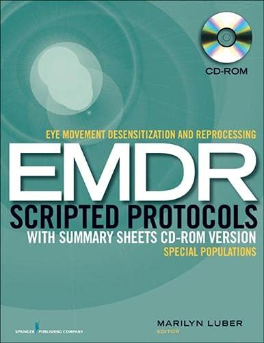 9780826193438: Eye Movement Desensitization and Reprocessing (EMDR) Scripted Protocols with Summary Sheets CD-ROM Version: Special Populations