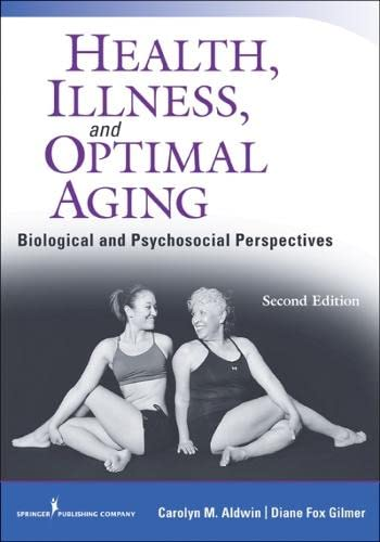 9780826193469: Health, Illness, and Optimal Aging, Second Edition: Biological and Psychosocial Perspectives