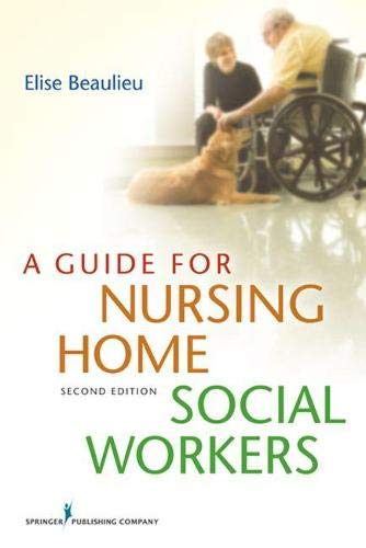 9780826193483: A Guide for Nursing Home Social Workers, Second Edition