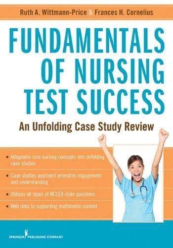 9780826193933: Fundamentals of Nursing Test Success: An Unfolding Case Study Review