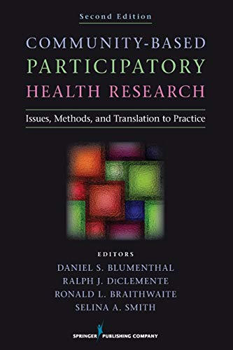 9780826193964: Community-Based Participatory Health Research: Issues, Methods, and Translation to Practice