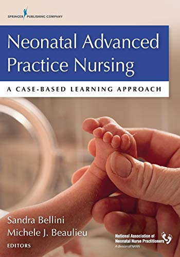 9780826194152: Neonatal Advanced Practice Nursing: A Case-Based Learning Approach