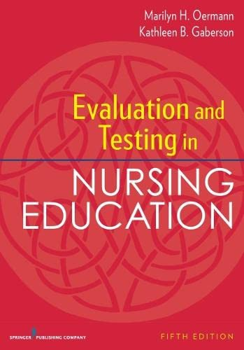 9780826194886: Evaluation and Testing in Nursing Education, Fifth Edition