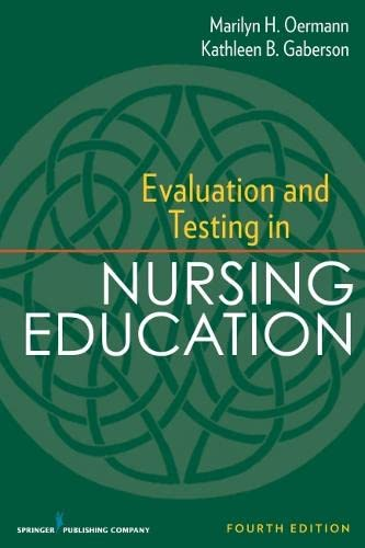 9780826195555: Evaluation and Testing in Nursing Education: Fourth Edition (Springer Series on the Teaching of Nursing)