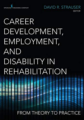9780826195630: Career Development, Employment, and Disability in Rehabilitation: From Theory to Practice