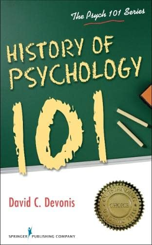 9780826195692: History of Psychology 101 (Psych 101)