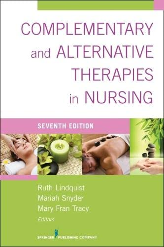9780826196125: Complementary & Alternative Therapies in Nursing: Seventh Edition