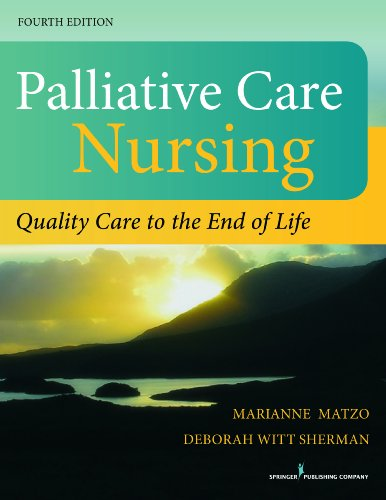 9780826196354: Palliative Care Nursing, Fourth Edition: Quality Care to the End of Life