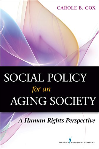 9780826196538: Social Policy for an Aging Society: A Human Rights Perspective