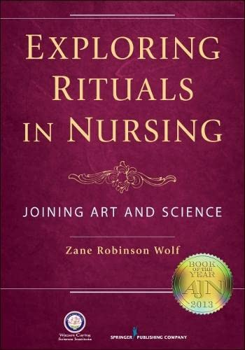 9780826196620: Exploring Rituals in Nursing: Joining Art and Science