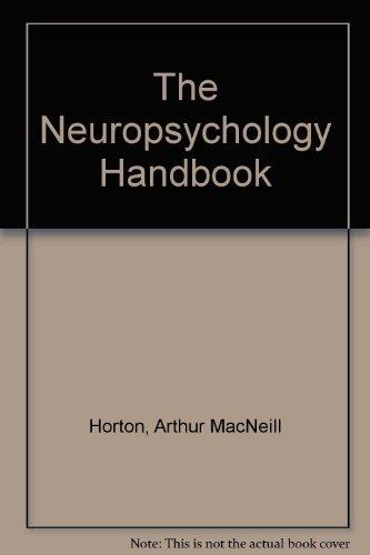 9780826197320: The Neuropsychology Handbook