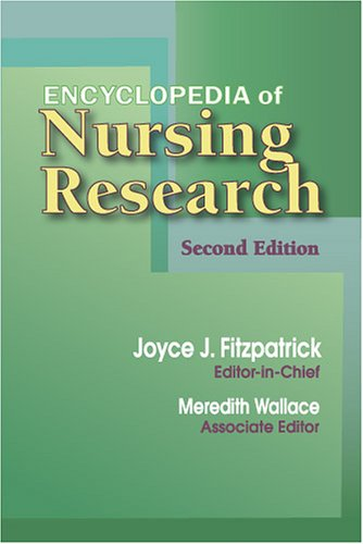 9780826198129: Encyclopedia of Nursing Research: Second Edition (Fitzpatrick, Encyclopedia of Nursing Reserach)