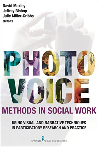 9780826198365: Photovoice Methods in Social Work: Using Visual and Narrative Techniques in Participatory Research and Practice