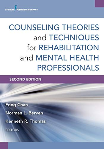 9780826198679: Counseling Theories and Techniques for Rehabilitation and Mental Health Professionals, Second Edition (Springer Series on Rehabilitation)