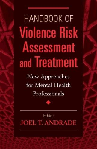 9780826199034: Handbook of Violence Risk Assessment and Treatment: New Approaches for Mental Health Professionals: New Approaches for Forensic Mental Health Professionals