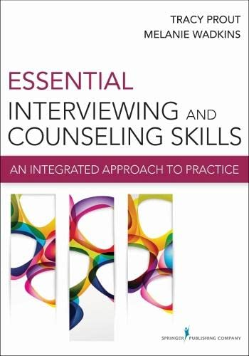 9780826199157: Essential Interviewing and Counseling Skills: An Integrated Approach to Practice