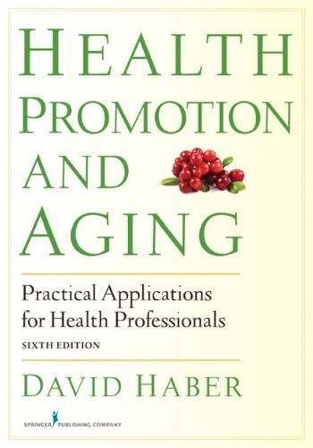 9780826199171: Health Promotion and Aging: Practical Applications for Health Professionals, Sixth Edition