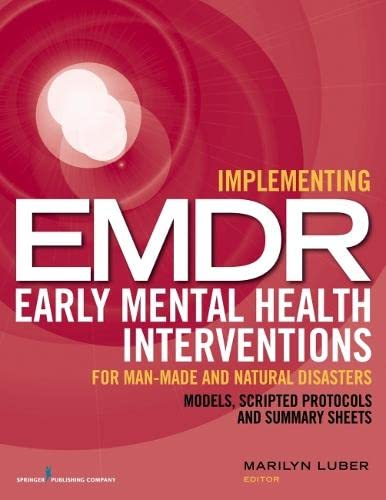 9780826199218: Implementing EMDR Early Mental Health Interventions for Man-Made and Natural Disasters: Models, Scripted Protocols and Summary Sheets