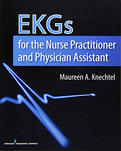 9780826199560: EKGs for the Nurse Practitioner and Physician Assistant