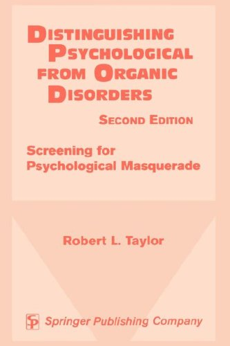 9780826199966: Distinguishing Psychological From Organic Disorders, 2nd Edition: Screening for Psychological Masquerade