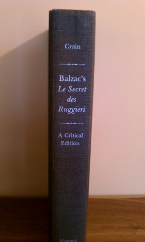 Balzac's Le Secret des Ruggieri, A Critical Edition: Balzac, Honore De