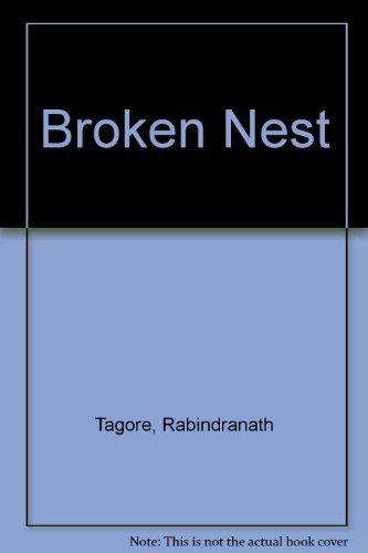 Broken Nest (A Literary frontiers edition): Rabindranath Tagore; Translator-M.M.