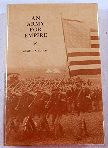 9780826201072: An Army for Empire: The United States Army in the Spanish-American War