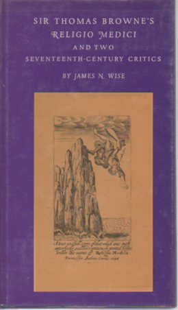 """Sir Thomas Browne's """"Religio Medici"""" and Two: Wise, James N."""