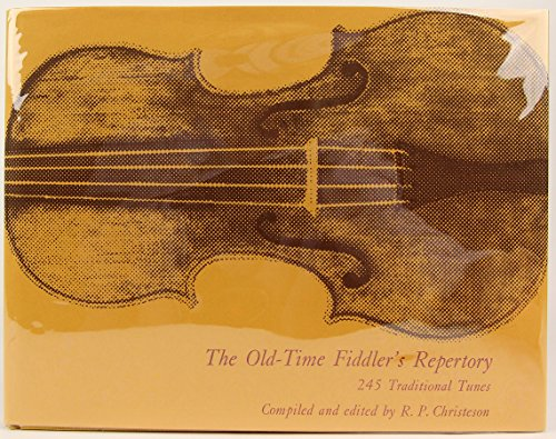 9780826201515: Old Time Fiddler's Repertory: 245 Traditional Tunes