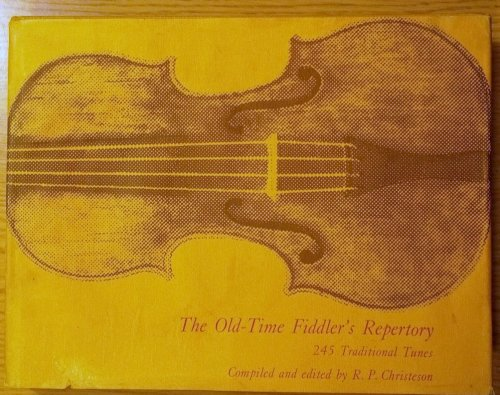 Old-time Fiddler's Repertory: 245 Traditional Tunes