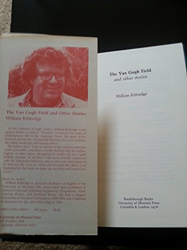 The Van Gogh Field and Other Stories: Kittredge, William