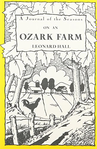 9780826203175: A Journal of the Seasons on an Ozark Farm